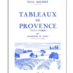 Tableaux de Provence for Alto Saxophone and Piano