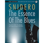 The Essence of the Blues (Snidero), Tenor Saxophone