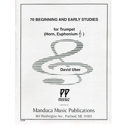 70 Beginning and Early Studies for Trumpet, Horn. Euphonium TC David Uber