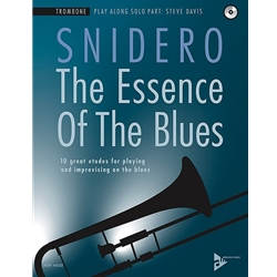 The Essence of the Blues (Snidero), Trombone