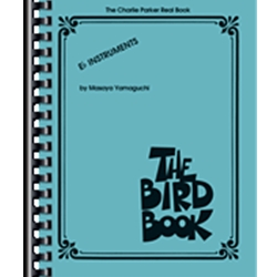 The Bird Book, Charlie Parker Fake Book, Eb Edition